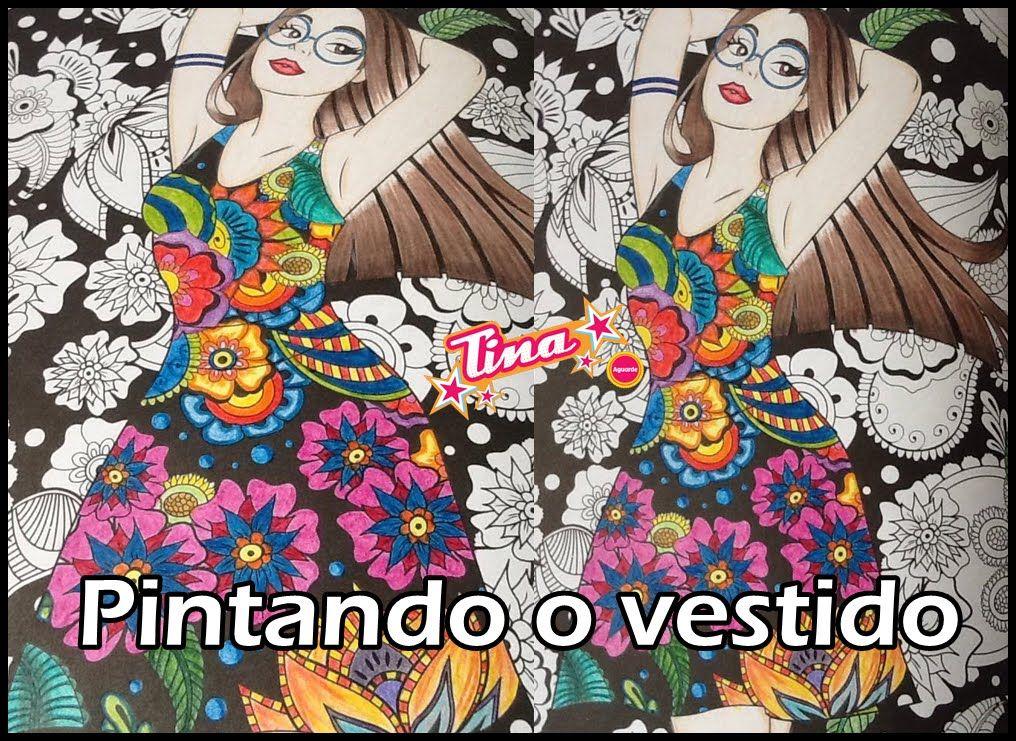 Livro De Colorir Pintando Vestido Da Tina Luciana Queiroz Em