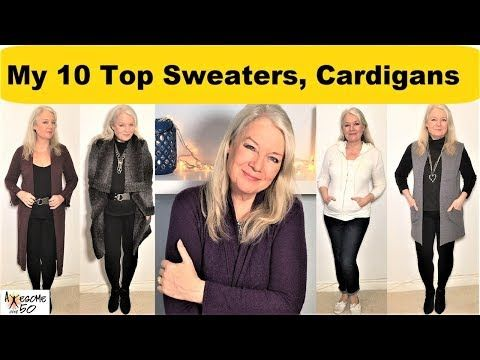 7c3fa52f4 My Top 10 Sweaters, Cardigans, Hoodies, Fashion & Styles for Fall, Winter,  Spring, Women over 50 - YouTube