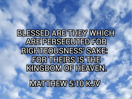 Matthew 5:10 KJV | Kingdom of heaven, How to memorize things, Word ...