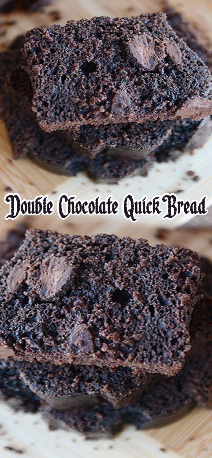 Double Chocolate Quick Bread With Images Chocolate Quick