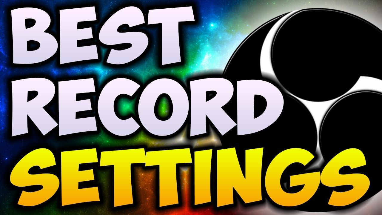 Best OBS Recording Settings 2017! | 1080p With 60 FPS! (NO LAG
