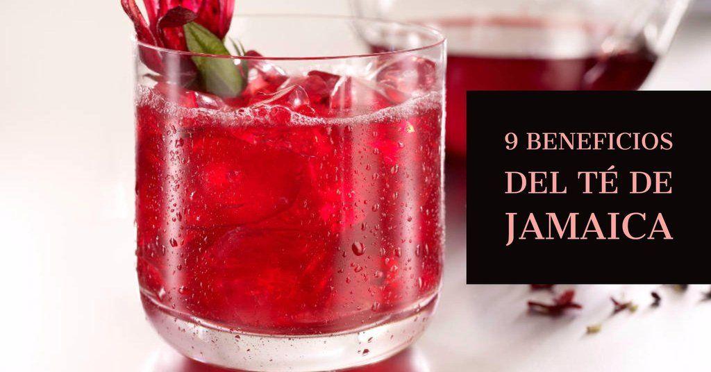 9 Beneficios Y Propiedades Del Te De Jamaica Te De Hibisco Agua