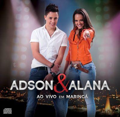 BOX SERTANEJO: BAIXAR CD ADSON E ALANA - AO VIVO EM MARINGÁ