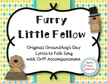 Little fellow groundhogs day song with orff accompaniment furry little fellow groundhogs day song with orff accompaniment stopboris Image collections
