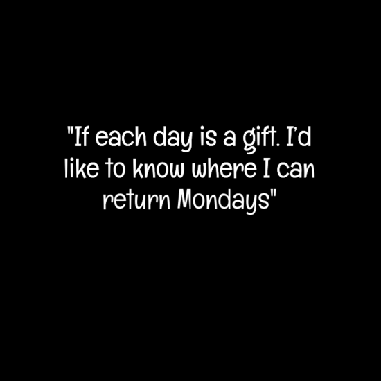 Monday Quotes Funny 20 Best Monday Quotes  Pinterest  Mondays Monday Monday And Humor
