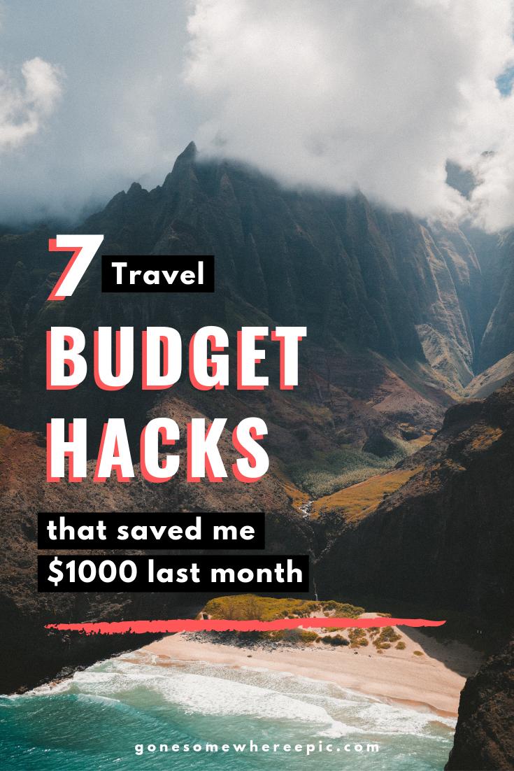 7 Travel Budget Hacks That Saved Me 1000 Last Month