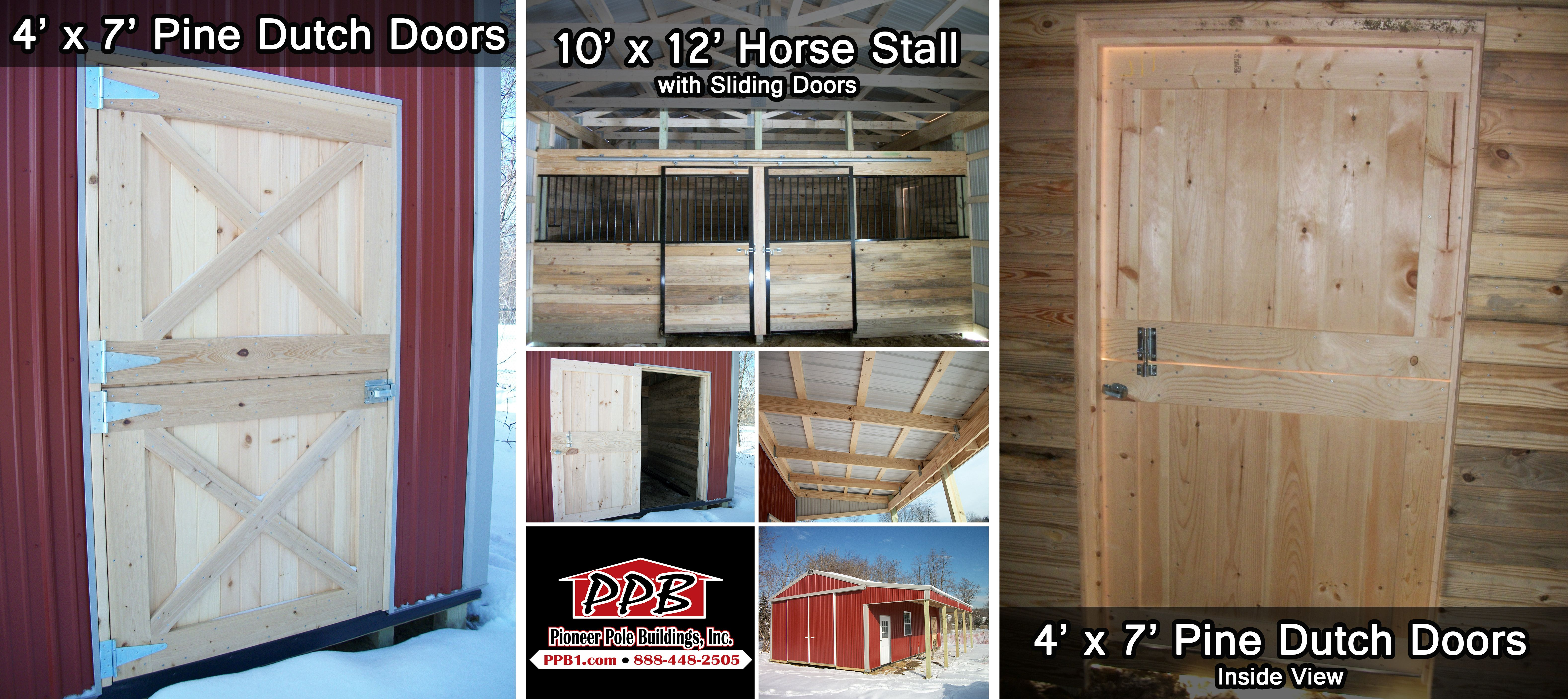 Looking To Get 4 X 7 Pine Dutch Doors Or How About A 10 X 12 Horse Stall With Sliding Doors Pinedutchdoors Horse Pole Buildings Barn Design Dutch Door