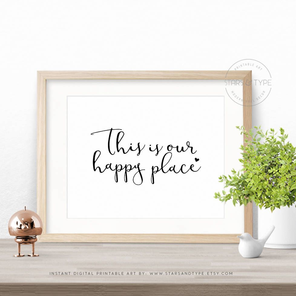This Is Our Happy Place, Printable Wall Art, Home Quotes, Digital ...