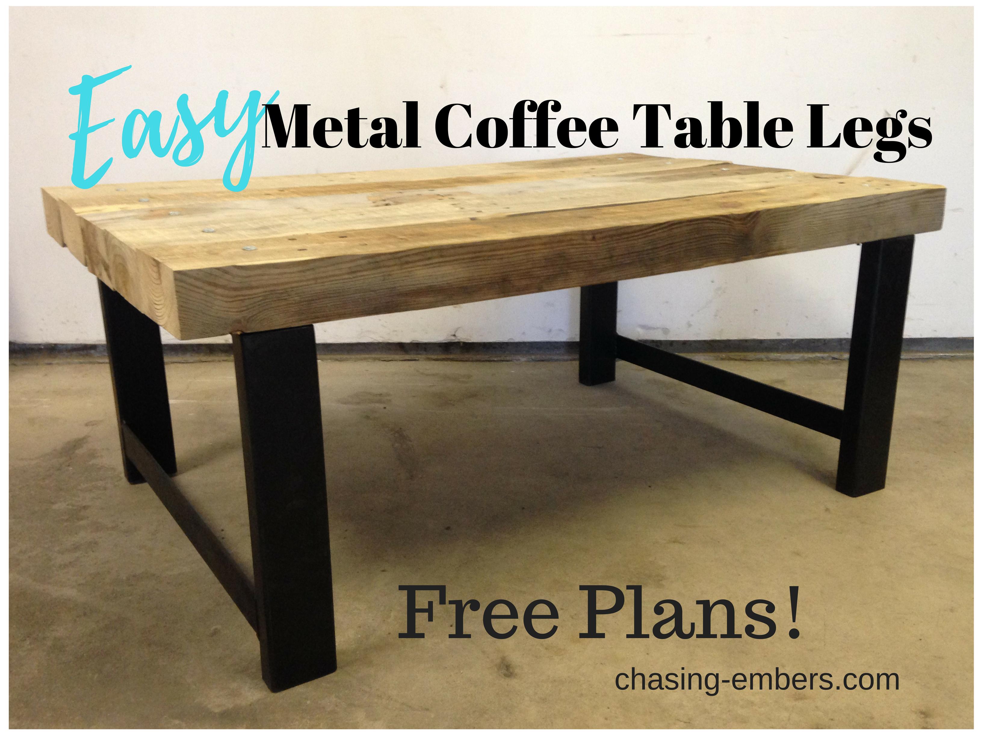 Easy Metal Coffee Table Legs Free Plans Coffee Table Legs