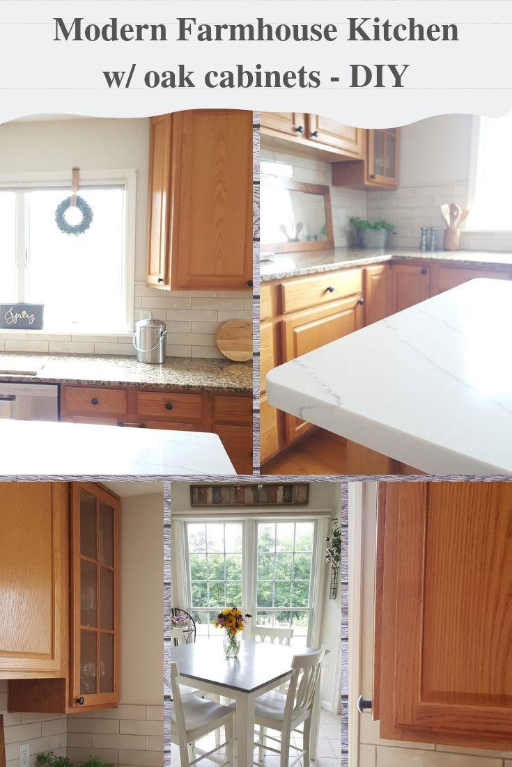 Update A Kitchen W Out Painting Oak Cabinets Farmhouse Kitchen Colors Modern Farmhouse Kitchens Modern Oak Kitchen