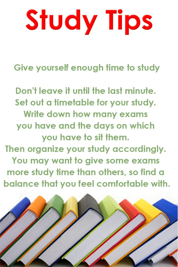 Study Tip: Give yourself enough time to study Don't leave ...
