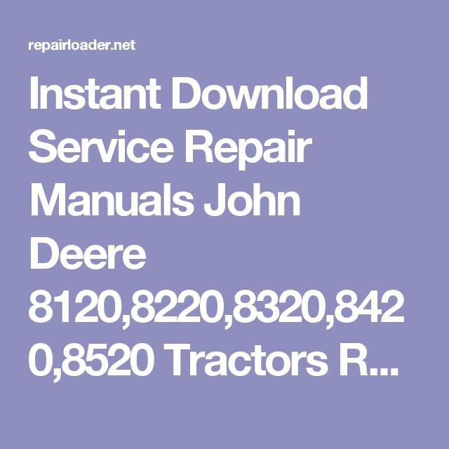 Instant download service repair manuals john deere 812082208320 instant download service repair manuals john deere 81208220832084208520 fandeluxe Images