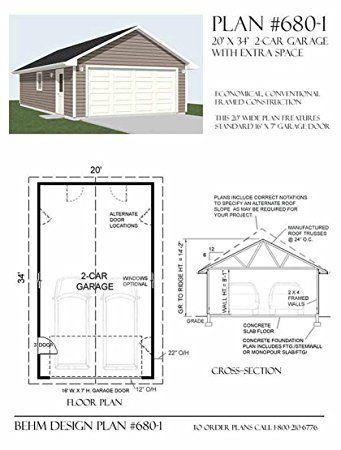 Amazon Com Garage Plans 2 Car Extended Depth Garage Plan 680 1 20 39 X 34 39 Two Car 4 Copies Of Plans Garage Plans Car Garage Garage Shop Plans