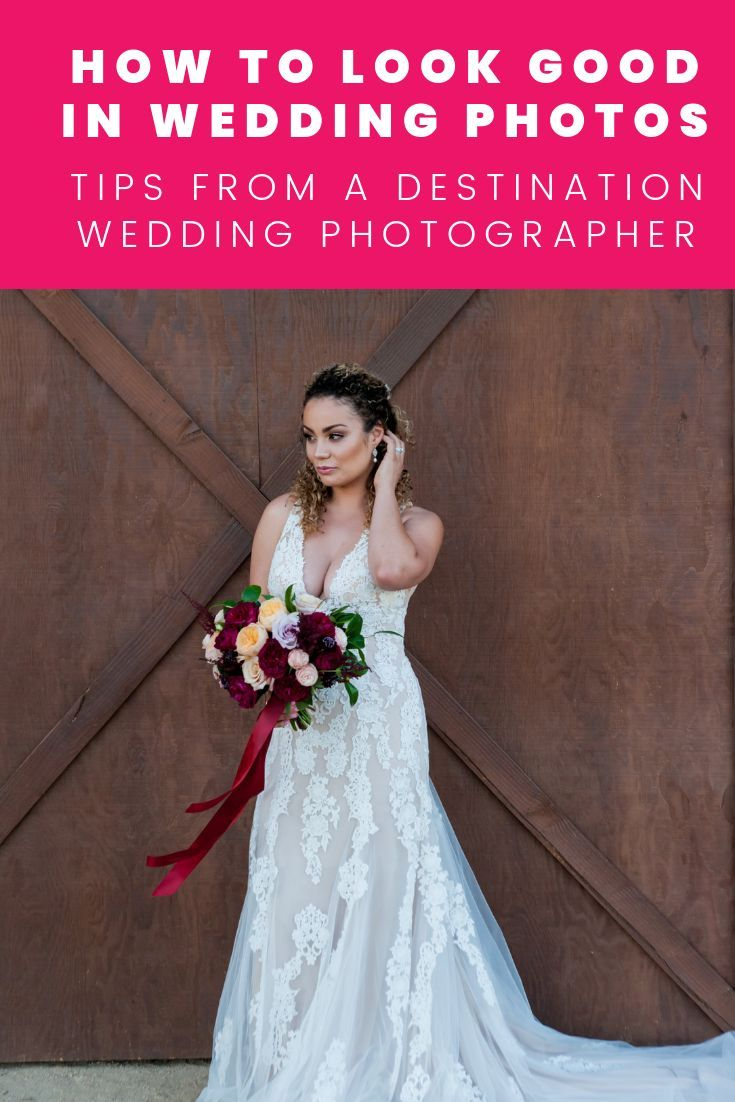 How To Look Good In Wedding Photos Tips From A Photographer
