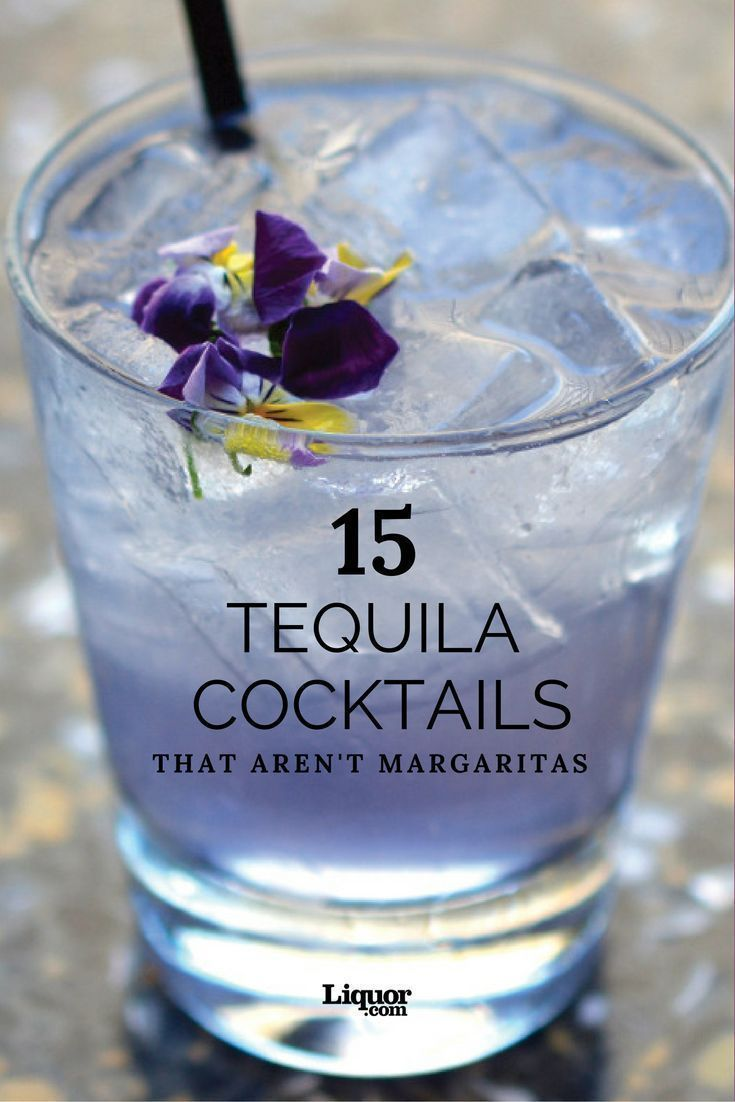 15+ Tequila Drinks that Aren't Margaritas - The Best of Life
