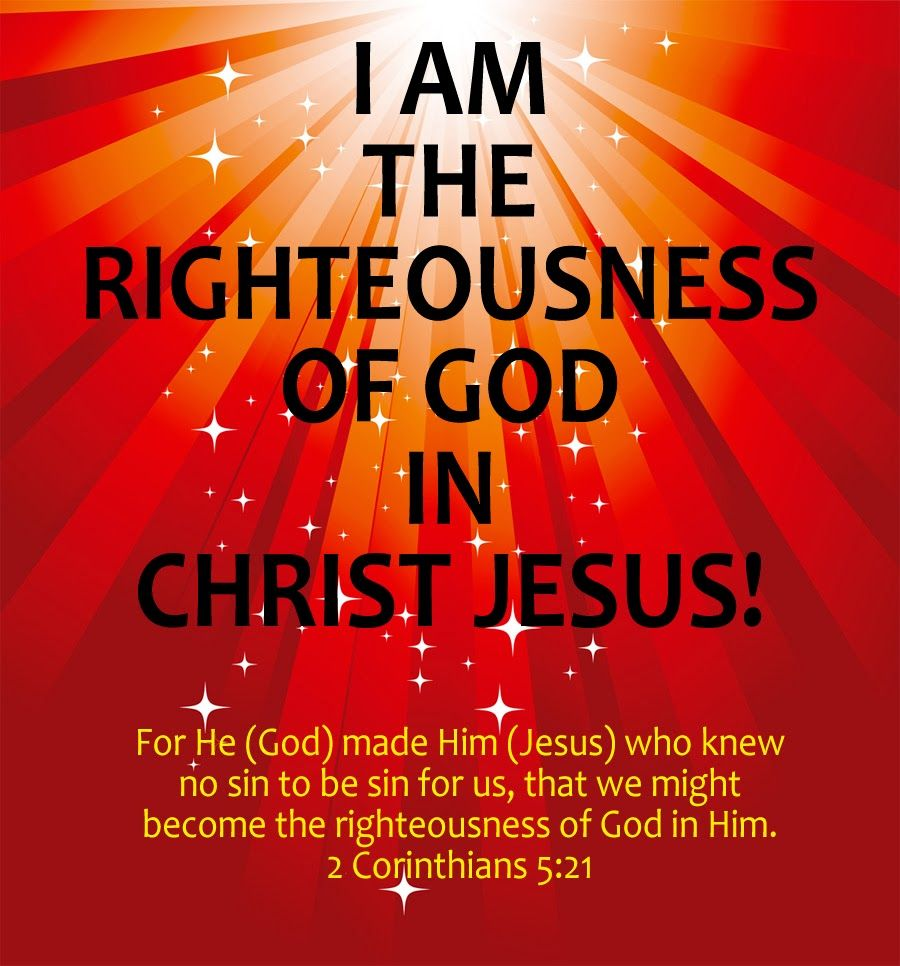Image result for i am the righteousness of god in christ jesus