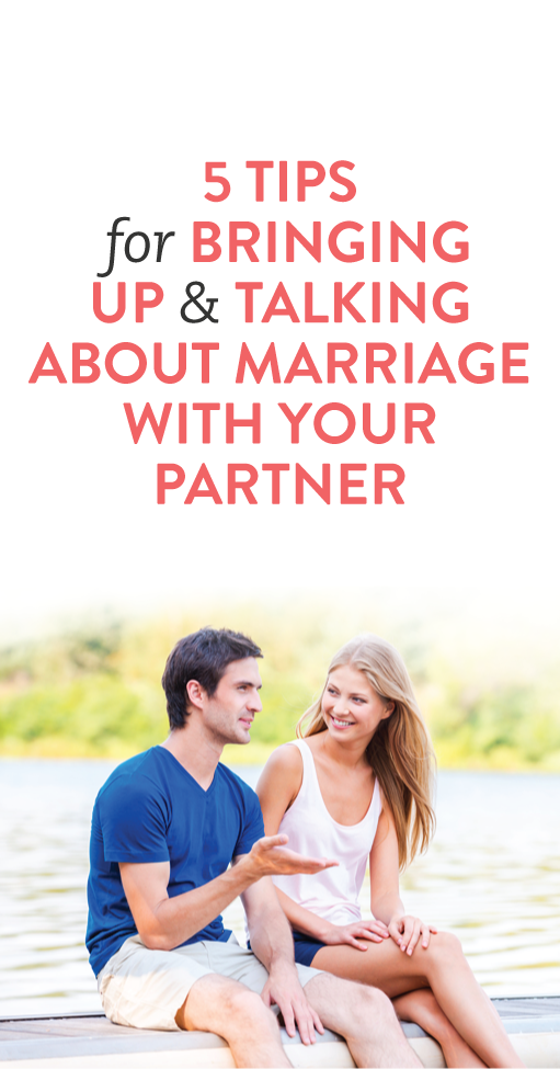 How to talk about marriage with your boyfriend