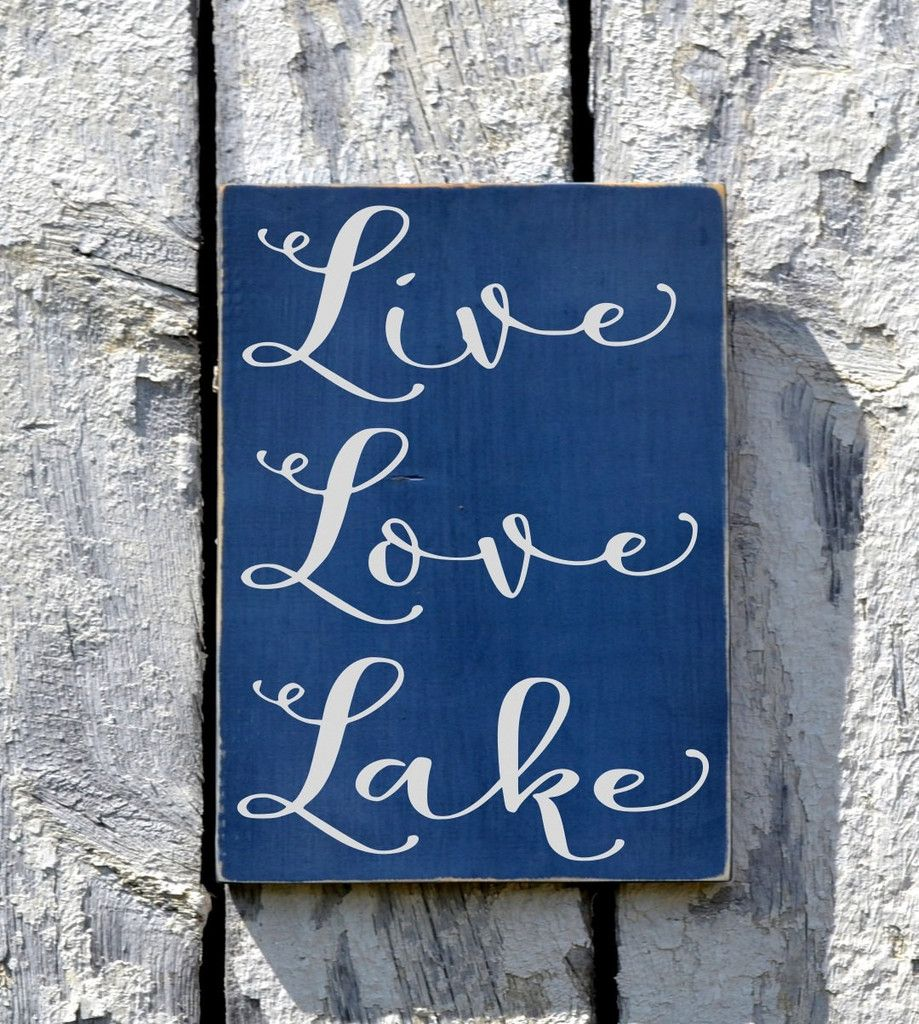 Love Plaques Quotes Lake House Decor Live Love Lake Sign Custom Wood Lakeside Plaque