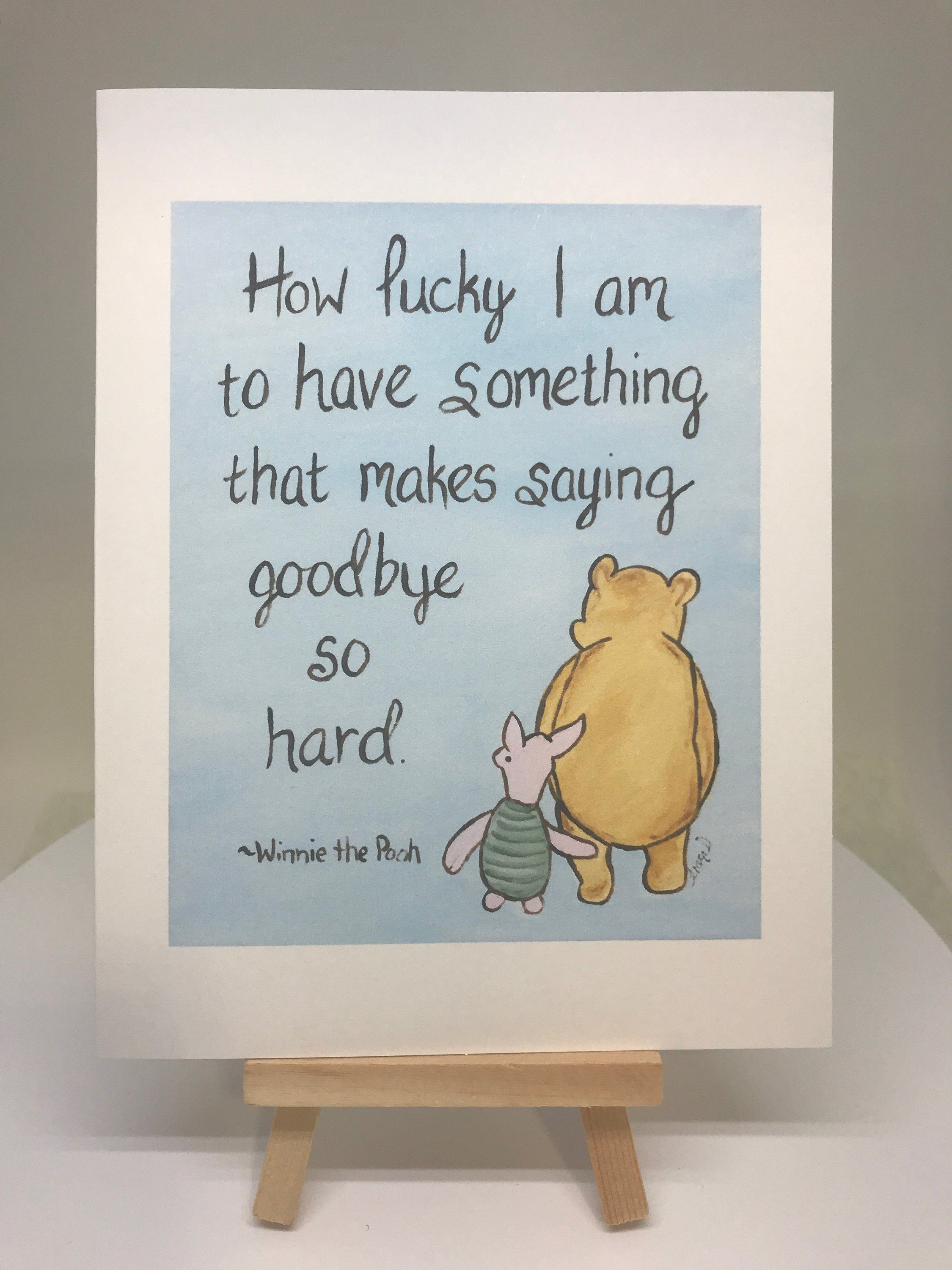 Goodbye card Winnie the pooh how lucky I am to have something
