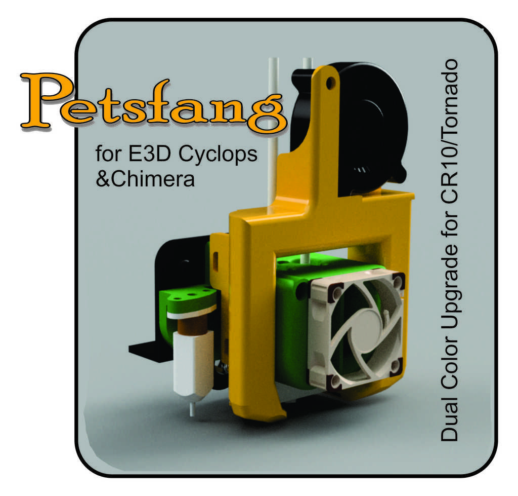 Petsfang for E3D Chimera & Cyclops fits Cr10 and Tevo