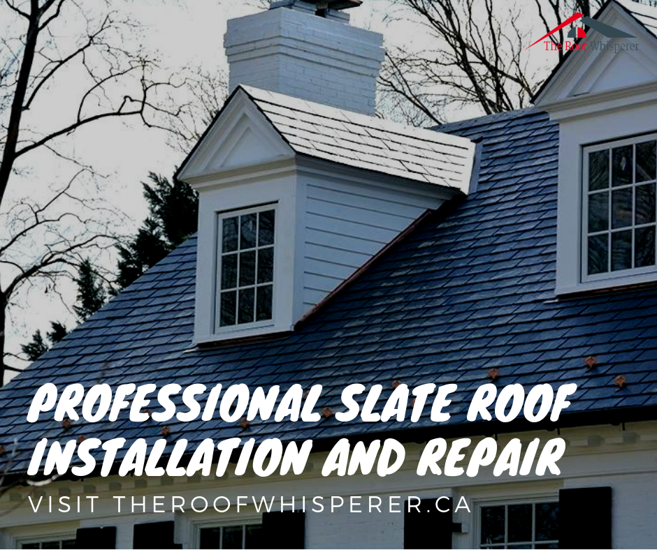 Toronto Roofers Roof Repair The Roof Whisperer Roof Installation Roof Repair Slate Roof Installation