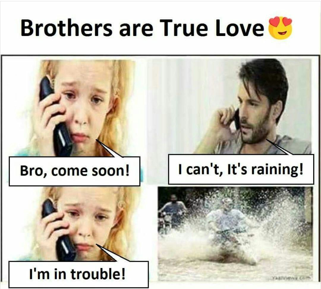 I Will Not Write That I Love My Brothers Bcz They Deserve Something Even More Precious Th Sister Quotes Funny Brother Sister Love Quotes Siblings Funny Quotes