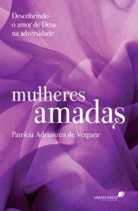 Mulheres Amadas Patricia Adrianzen De Vergara Parte I Com