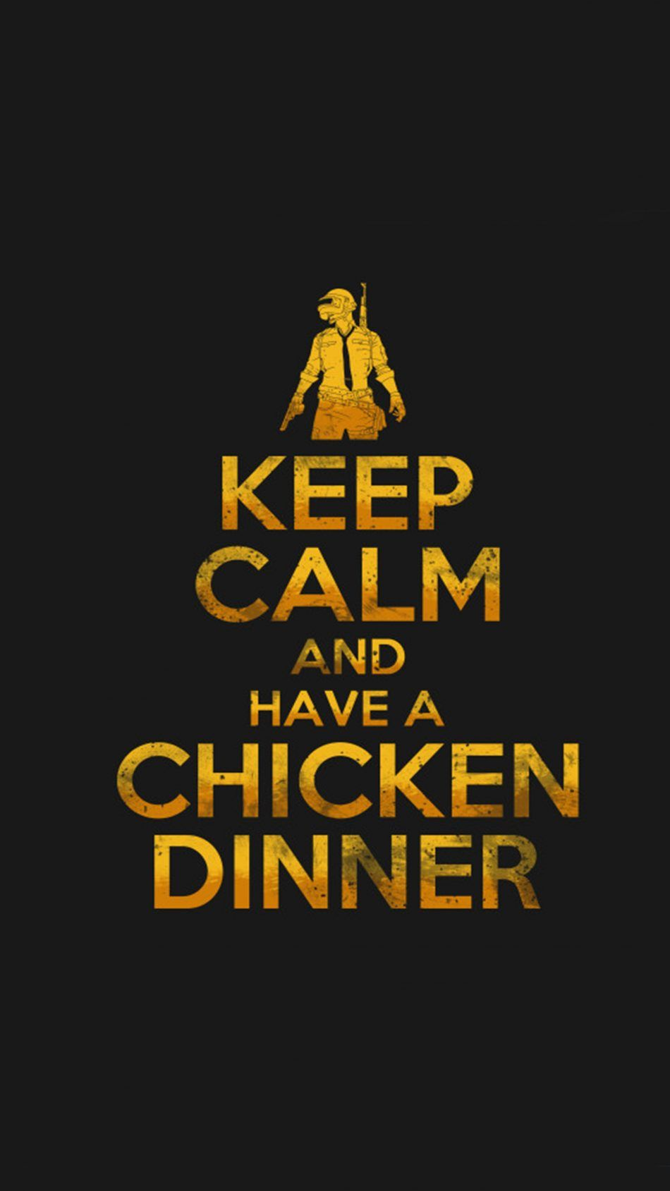 PUBG Keep Calm And Have A Chicken Dinner