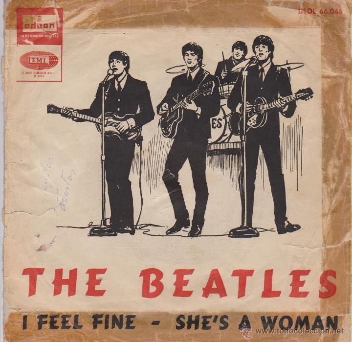 THE BEATLES - I FEEL FINE - SHE'S A WOMAN - SG SPAIN 1964 VG / VG++