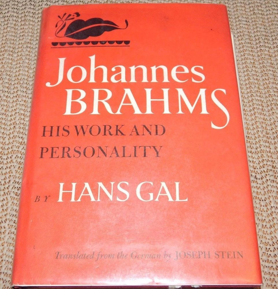 Johannes brahms his work and personality by hans gal hc first johannes brahms his work and personality by hans gal hc first american edition fandeluxe Choice Image