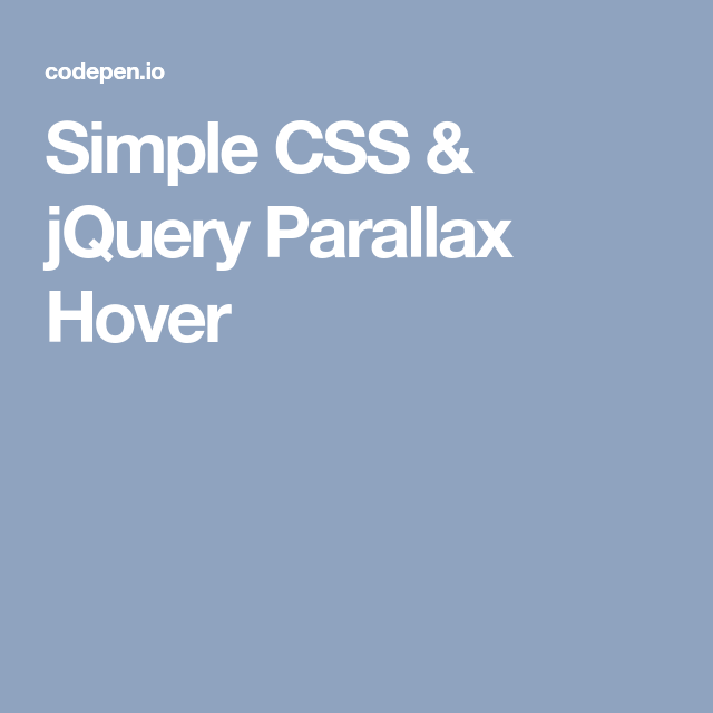 Simple CSS & jQuery Parallax Hover | Functionality | Simple