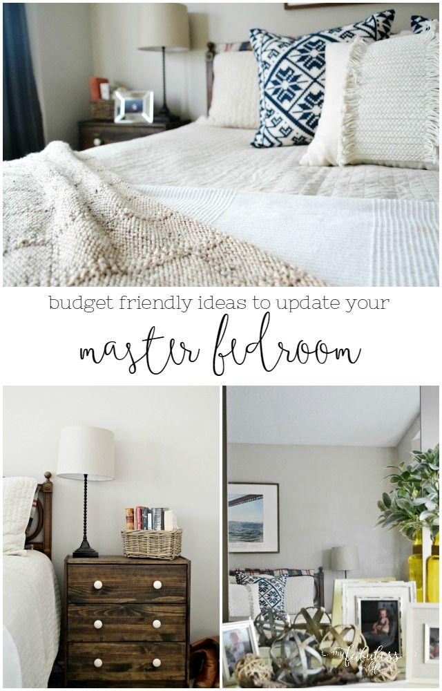 Budget Friendly Master Bedroom Updates   Bedroom   Diy home ...