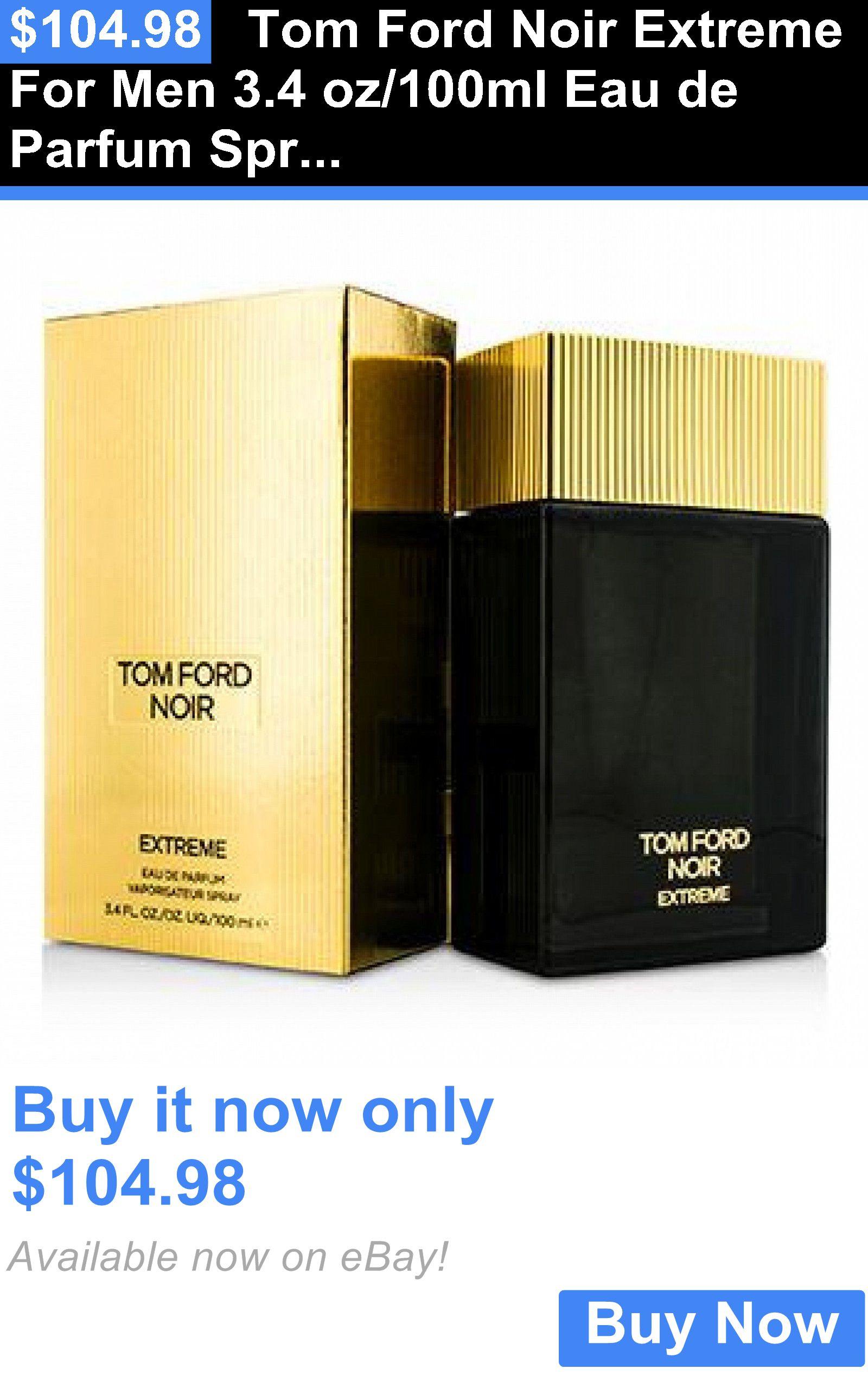Men Fragrance Tom Ford Noir Extreme For Men 3 4 Oz 100ml Eau De Parfum Spray New In Box Sealed Buy It Now Only 104 98
