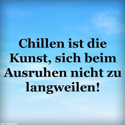 Dumme Sprüche | Zitate   Quotes, deutsch | Funny Quotes, Chill