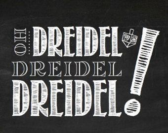Hanukkah Printable - Oh Dreidel Dreidel Dreidel! Chalkboard Sign, Instant Digital Download