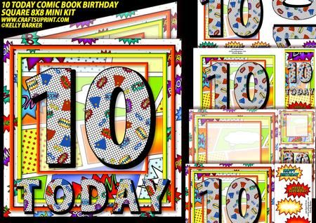 10 Today Comic Book Birthday Square 8x8 Mini Kit on Craftsuprint - Add To Basket!