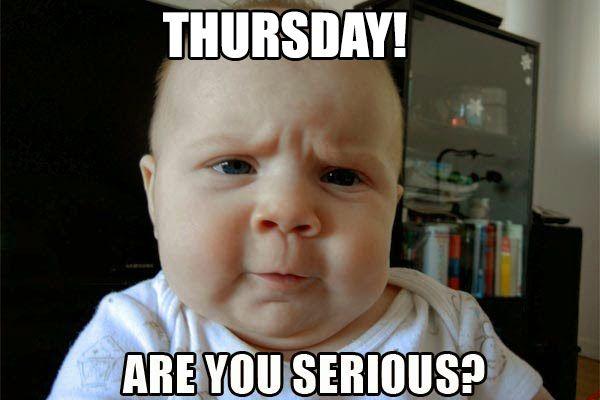 Thursday Meme Funny Baby Memes Funny Babies Funny Fishing Memes