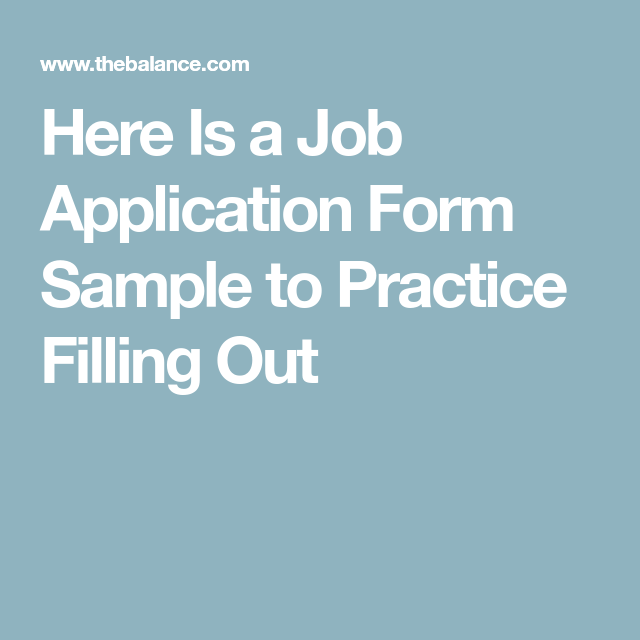 Is A Job Application Form Sample To Practice Filling Out
