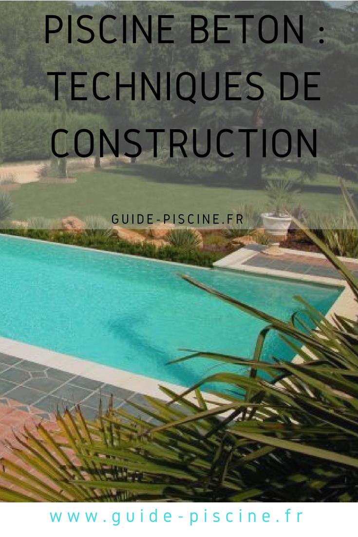 Quelles Sont Les Différentes Techniques De Construction Du0027une Piscine En  Béton ?