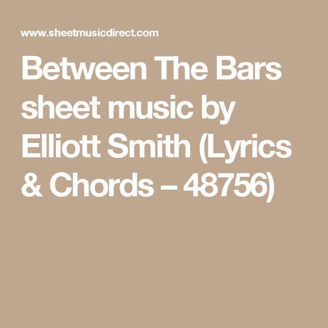 Between The Bars sheet music by Elliott Smith (Lyrics & Chords ...
