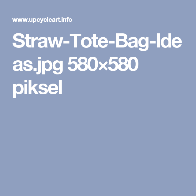 Straw-Tote-Bag-Ideas.jpg 580×580 piksel