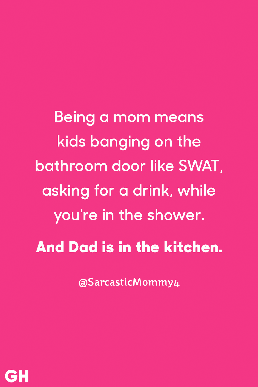 25 Hilarious Parenting Quotes That Will Have You Saying