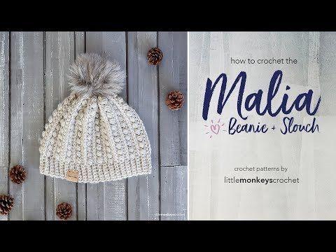 How to Crochet the Malia Beanie + Slouch - YouTube  Hats  49005b147bd