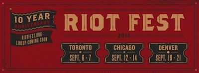 Riot Fest celebrates 10 Years with festivals in Toronto, Chicago and Denver http://buff.ly/QpBbx3