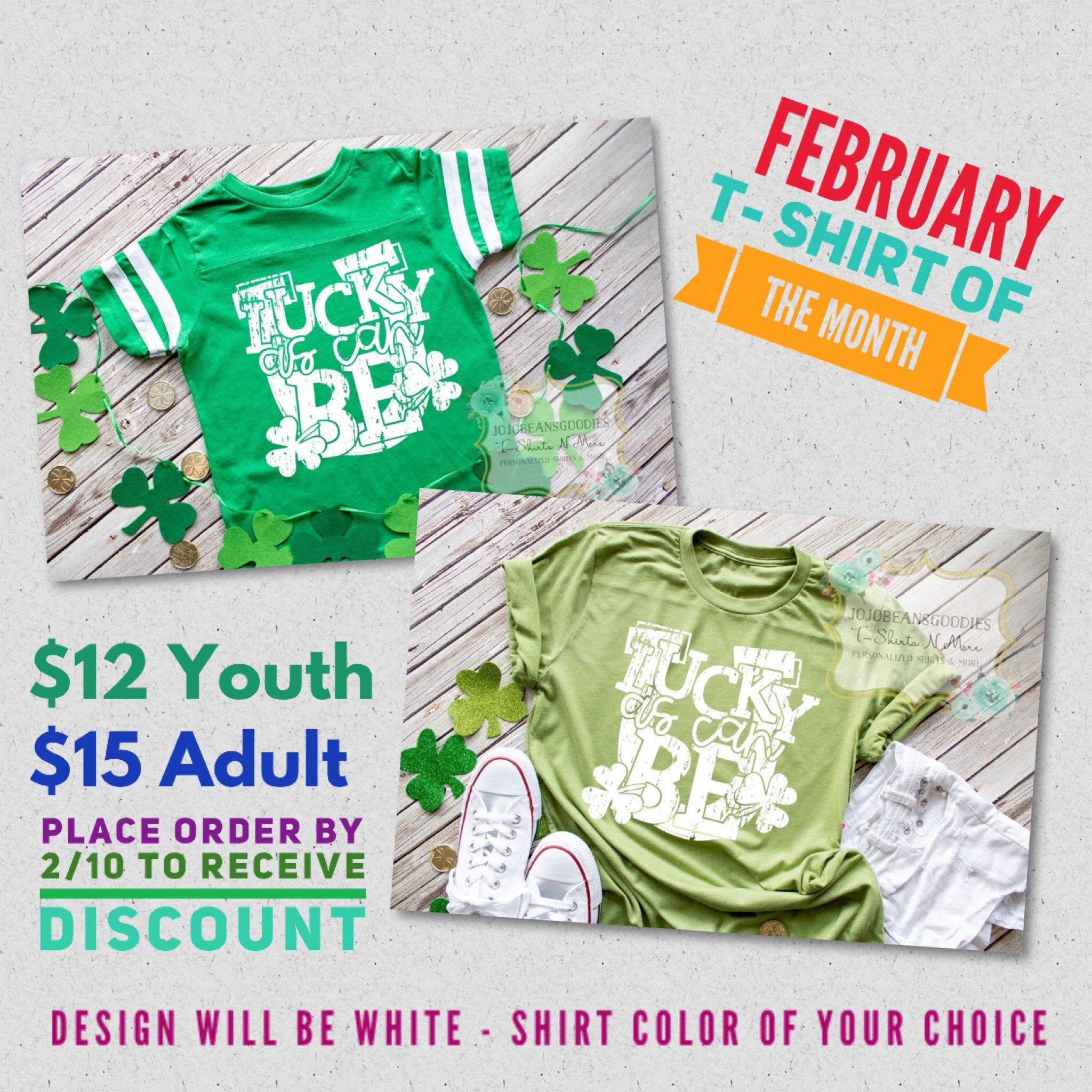 February TShirt of the Month, Shirt of the Month, Lucky