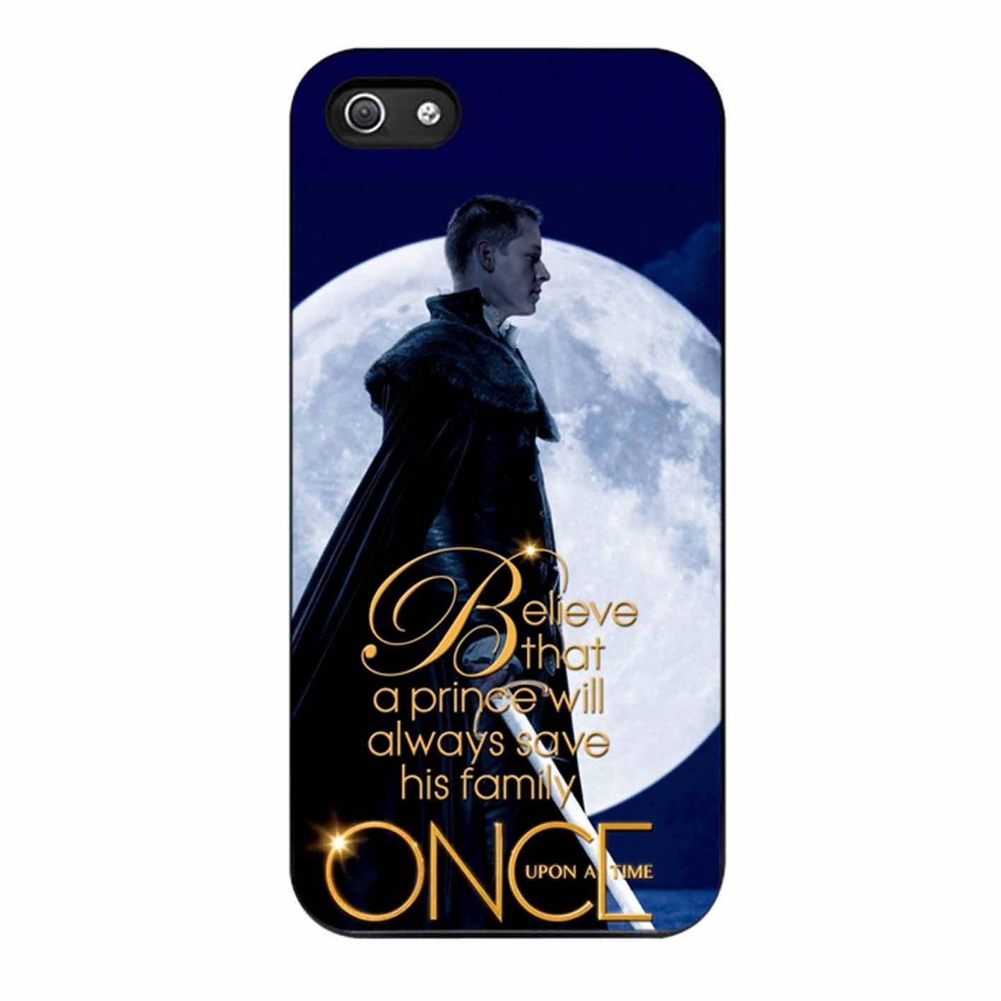 Once Upon A Time Believe A Prince Will Always Save His Family iPhone 5/5s Case