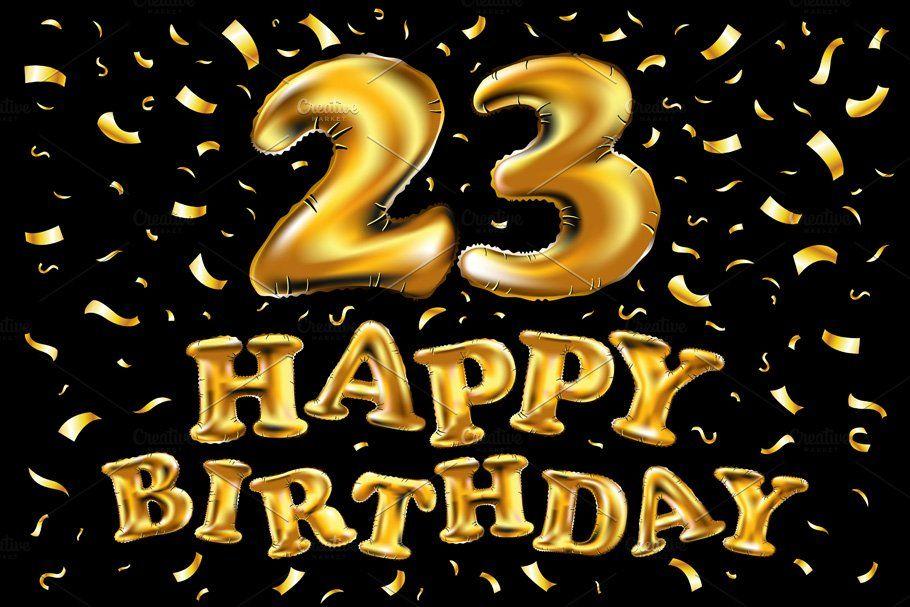happy birthday 23 gold balloon by Rommeo79 on @creativemarket