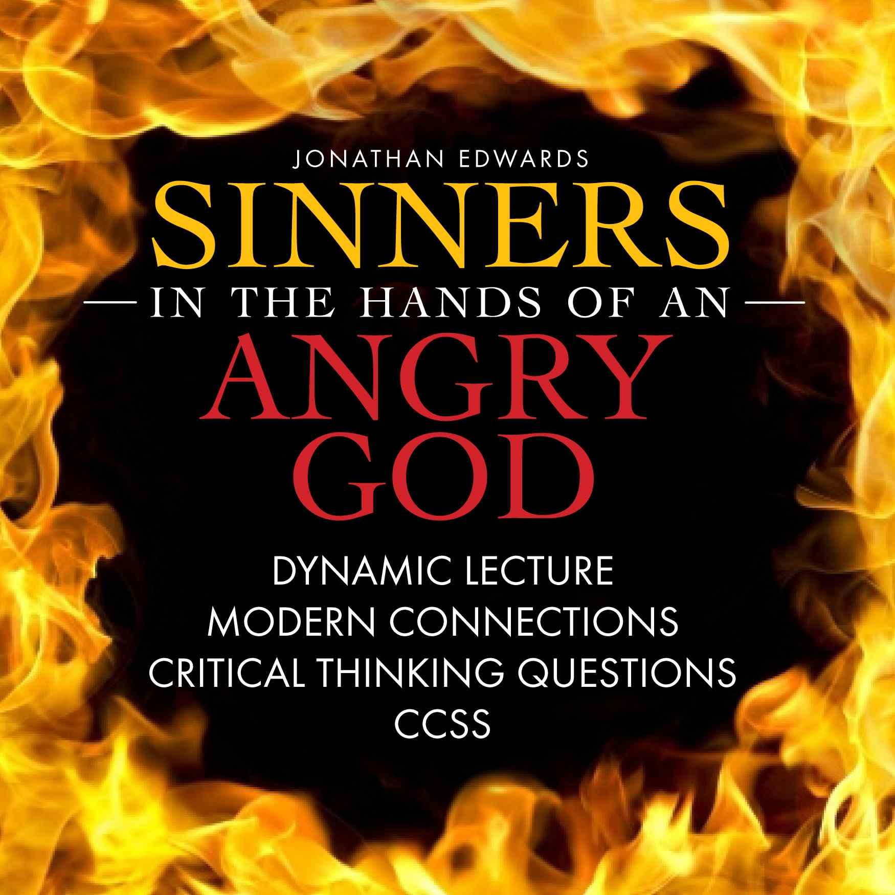 figure of speech within jonathan edwards sinners in the hands of an angry god Sinners in the hands of an angry god by jonathan edwards (1741) pg 44-51 neitzel, american literature instructional targets: analyze figures of speech (personification, metaphor, repetition.