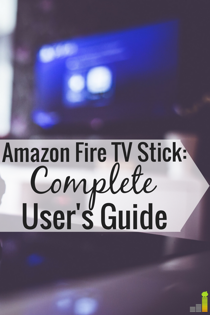 Amazon Fire TV Stick Review u A Cord Cutting Solution