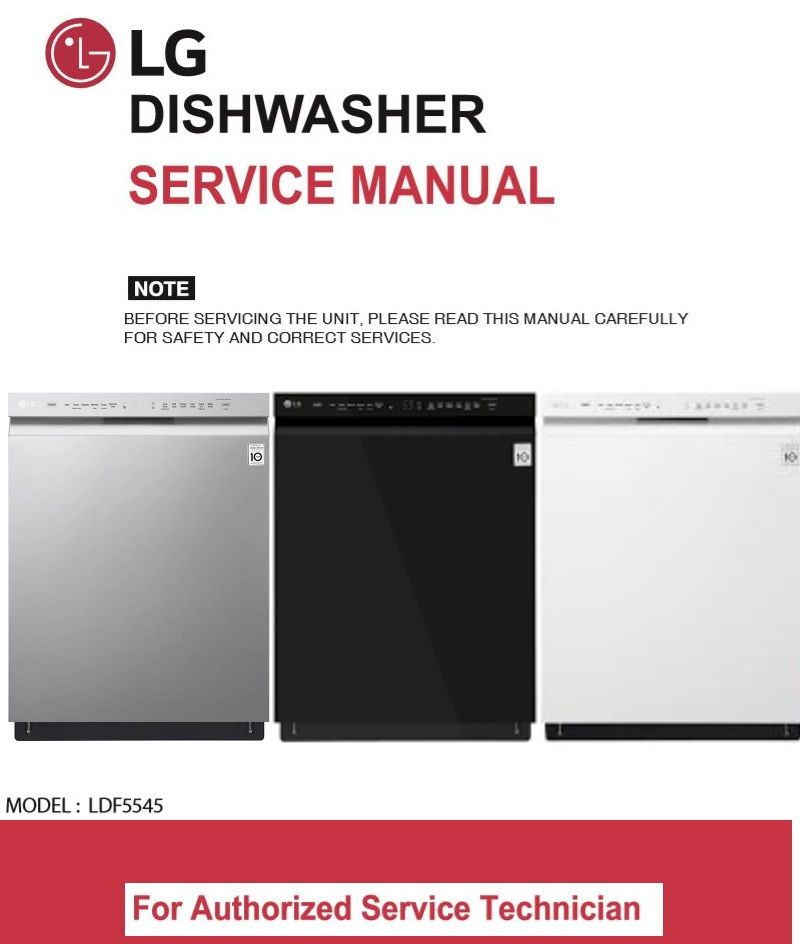 Lg Ldf5545st Ldf5545bb Ldf5545ww Dishwasher Service Manual Repair Guide Dishwasher Service Repair Guide Dishwasher